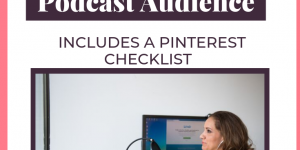 pinterest tips for podcasters